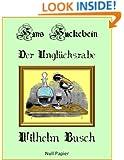 Hans Huckebein der Unglücksrabe (German Edition)