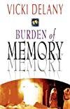 Burden of Memory