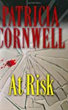 At Risk (0399153624) by Patricia Cornwell