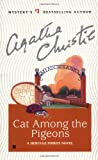 Cat among the Pigeons: A Hercule Poirot Novel (Hercule Poirot Mysteries) (0425175472) by Christie, Agatha