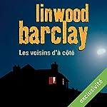 Les voisins d'à côté | Linwood Barclay
