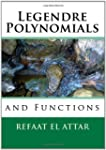 Legendre Polynomials and Functions
