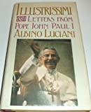 img - for Illustrissimi: Letters from Pope John Paul I book / textbook / text book