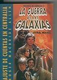 img - for La guerra de las galaxias: star wars: Ajuste de cuentas en centralia book / textbook / text book