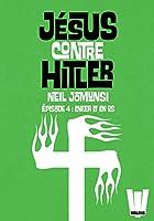 J�sus contre Hitler tome 04 - Enfer et en Os