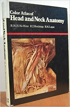Color atlas of head and neck anatomy: R. M. H McMinn ...