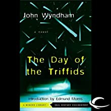 The Day of the Triffids (       UNABRIDGED) by John Wyndham Narrated by Graeme Malcolm