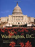 Our Washington, D.C. (Our...)