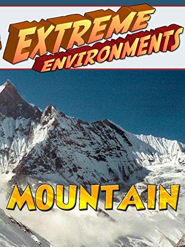 Extreme Environments - Mountain