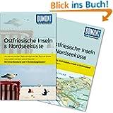 DuMont Reise-Taschenbuch Reiseführer Ostfriesische Inseln & Nordseeküste: MIt Extra-Reisekarte und 10 Entdeckungstouren...