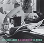 Lee Friedlander: A Second Look: The N...