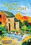 Crime Fraiche (Capucine Culinary Mysteries)