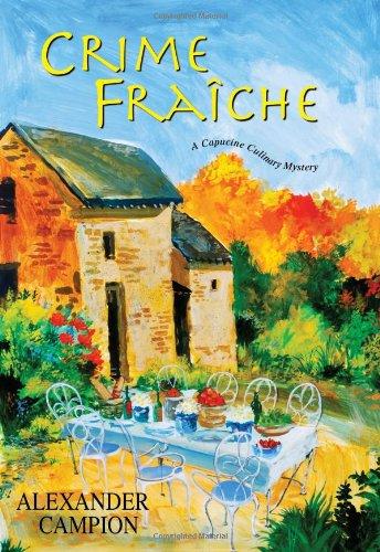 Image of Crime Fraiche (Capucine Culinary Mysteries)