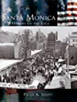 Santa Monica: A History on the Edge (...
