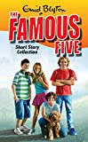 Enid Blyton Famous Five: Famous Five Short Story Collection
