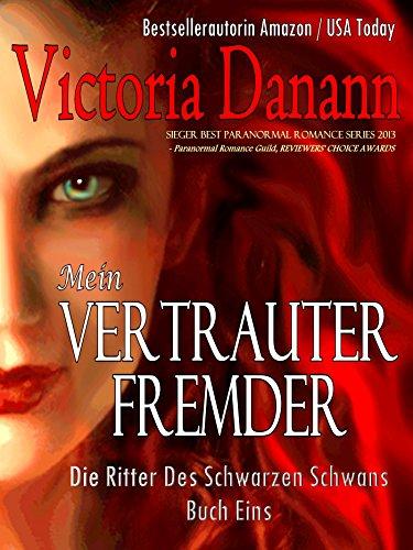 mein-vertrauter-fremder-die-ritter-des-schwarzen-schwans-buch-eins-german-edition