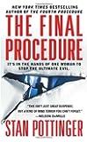 The Final Procedure