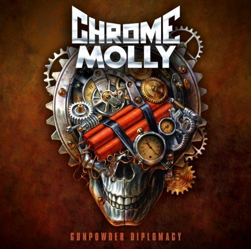 Gunpowder Diplomacy by Chrome Molly (2013) Audio CD