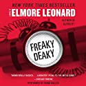 Freaky Deaky (       UNABRIDGED) by Elmore Leonard Narrated by Frank Muller