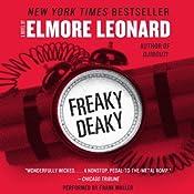 Freaky Deaky | [Elmore Leonard]