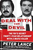 Deal with the Devil: The FBI's Secret