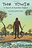 The Yowie: In Search of Australia's Bigfoot (1933665165) by Healy, Tony