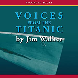 Voices From the Titanic Audiobook