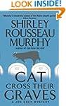 Cat Cross Their Graves: A Joe Grey My...