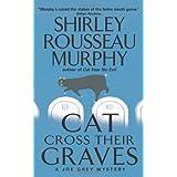 Cat Cross Their Graves: A Joe Grey Mystery (Joe Grey Mysteries) ~ Shirley Rousseau Murphy