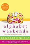 Alphabet Weekends: Love on the Road from A to Z (0061122181) by Noble, Elizabeth