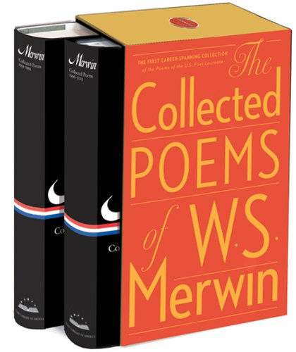 The Collected Poems of W.S. Merwin (Library of America)