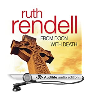 From Doon with Death: A Chief Inspector Wexford Mystery, Book 1 �(Unabridged) (Unabridged)