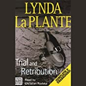 Trial and Retribution | [Lynda La Plante]