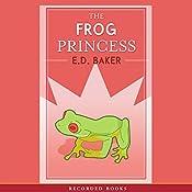 The Frog Princess   E.D. Baker