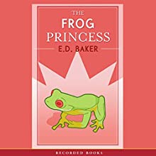 The Frog Princess Audiobook by E.D. Baker Narrated by Katherine Kellgren