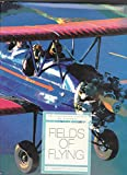 img - for Fields of Flying in the Southwest (A History of Airports) book / textbook / text book