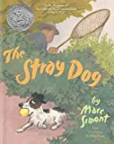 The Stray Dog (Turtleback School & Library Binding Edition) (0613628497) by Simont, Marc