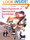 Pilot's Handbook of Aeronautical Knowledge: FAA-H-8083-25, December 2003 (FAA Handbooks)