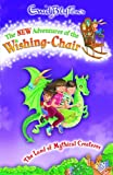 The Land of Mythical Creatures (New Adventures of the Wishing-Chair)