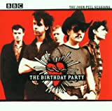 The Birthday Party John Peel Sessions