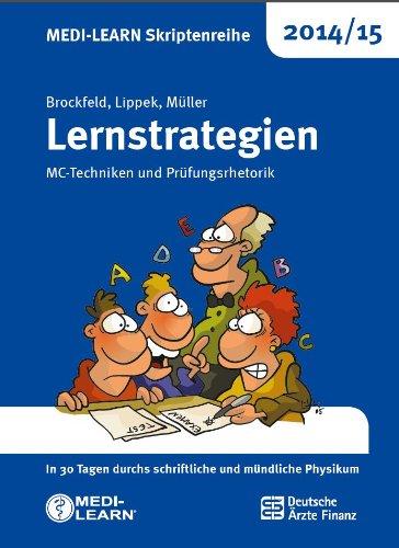 MEDI-LEARN Skriptenreihe 2014/15: Lernstrategien: MC-Techniken und Prüfungsrhetorik, Buch