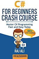 C#: C# For Beginners Crash Course, Volume 2 Front Cover