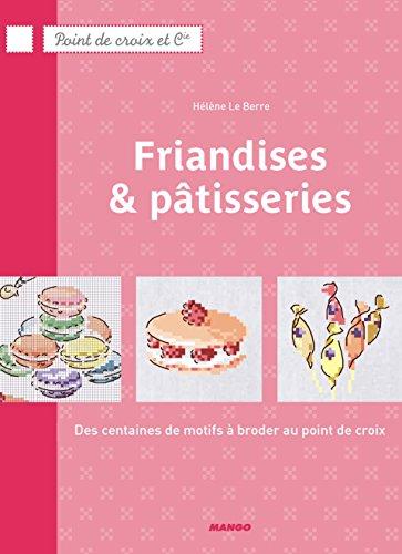 Friandises et Patisseries