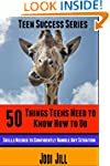50 Things Teens Need To Know How To D...