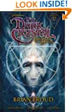 Jim Henson's The Dark Crystal Volume 2: Creation Myths