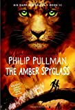 img - for HIS DARK MATERIALS: The Golden Compass; The Subtle Knife; The Amber Spyglass book / textbook / text book