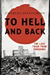 To Hell and Back: The Last Train from...