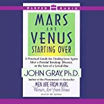 Mars and Venus Starting Over | John Gray