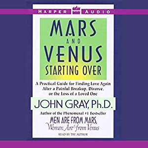 Mars and Venus Starting Over Audiobook