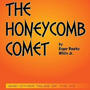 The Honeycomb Comet Audiobook